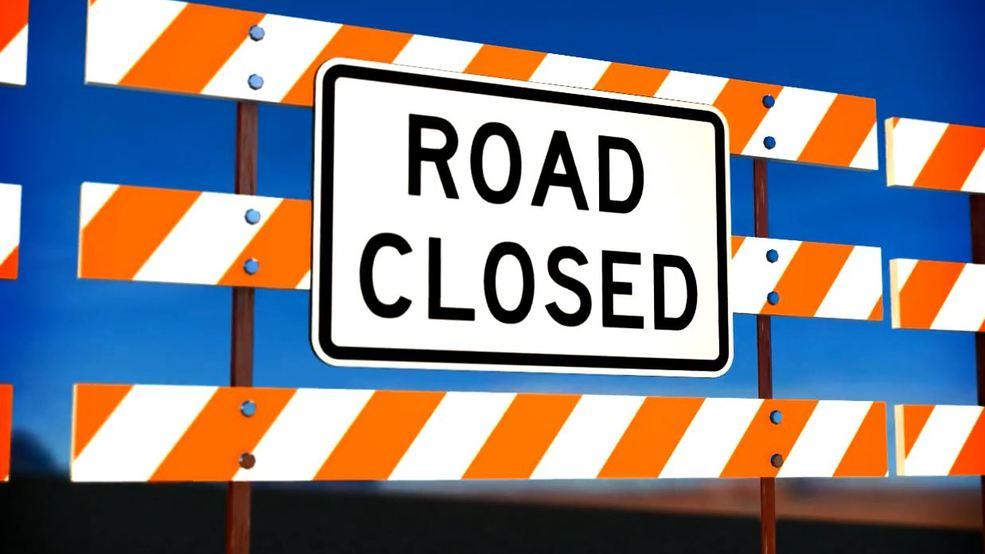 road closed_1544651840850.jpg.jpg
